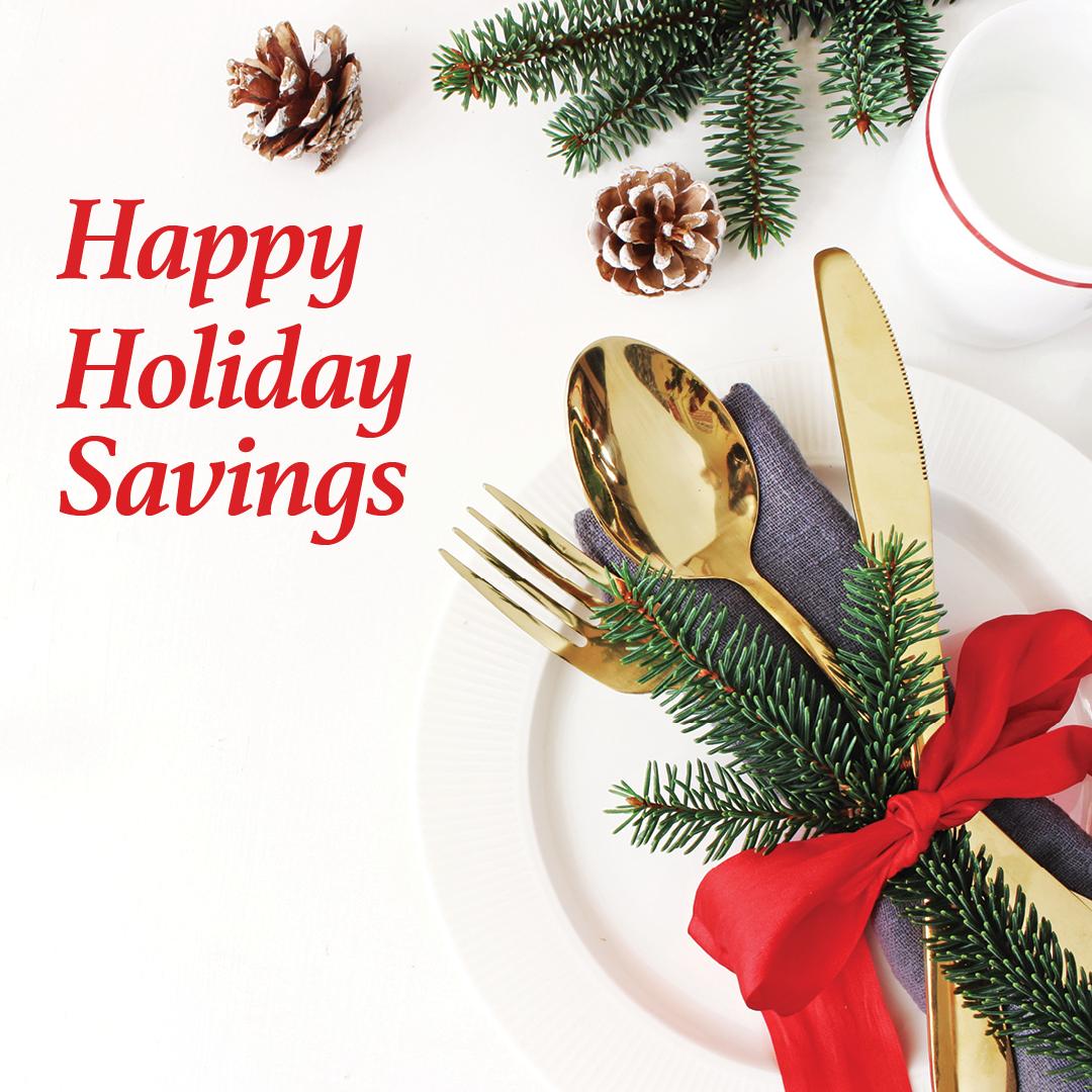 Happy Holiday Savings